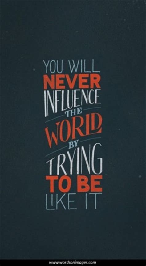 Positive Influence Quotes Work